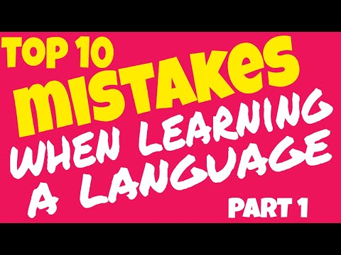 TOP 10 MISTAKES IN LEARNING A LANGUAGE [part 1]