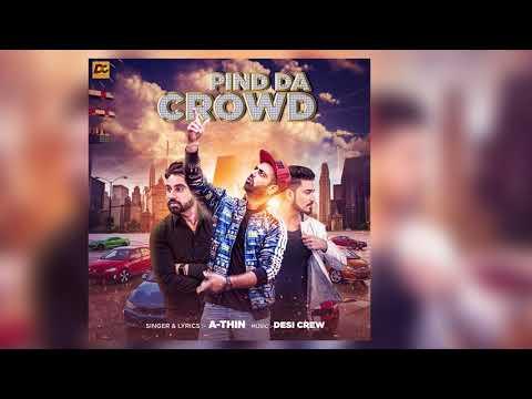 Pind Da Crowd (Promo) | A-Thin | Desi Crew | Latest Punjabi Song 2017