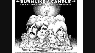 Led Zeppelin - (Burn Like a Candle) Live at the Forum, Los Angeles 06/25/1972