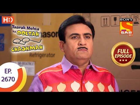 Taarak Mehta Ka Ooltah Chashmah - Ep 2670 - Full Episode - 19th February, 2019 thumbnail