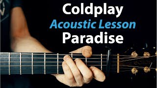 Gambar cover Coldplay - Paradise: Acoustic Guitar Lesson (How to play)