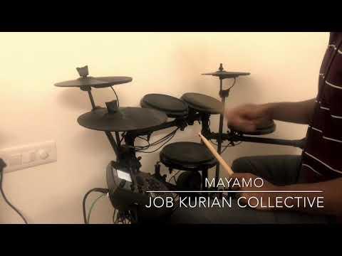 Mayamo - Job Kurian Collective (Mini Drum Cover)