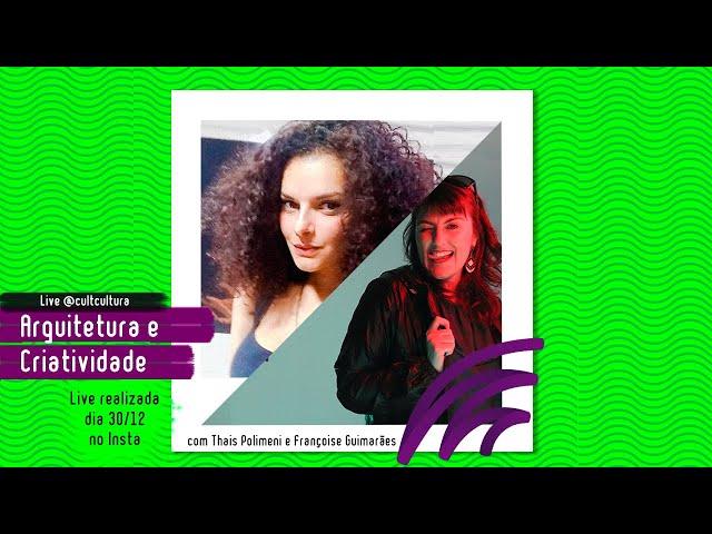 ARQUITETURA E CRIATIVIDADE feat. Françoise Guimarães