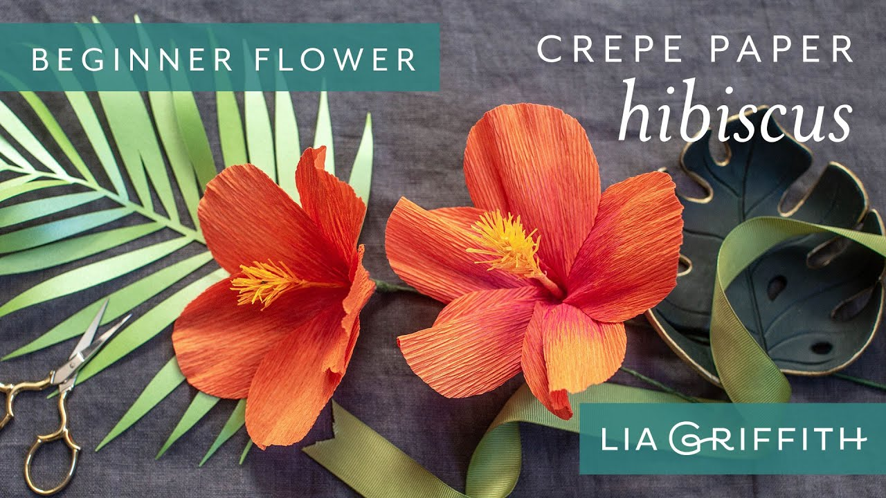 Video Tutorial: Heavy Crepe Paper Hibiscus (Starter Pattern)