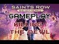 killing the devil | SAINTS ROW GAMEPLAY