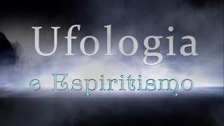 Emmanuel e a vida em outros planetas | Ufologia e Espiritismo (02/09/2017)