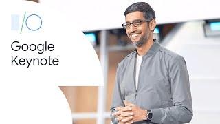 Google Keynote (Google I/O'19)
