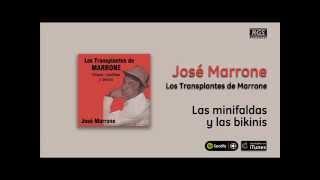 José Marrone / Los transplantes de Marrone - Las minifaldas y las bikinis