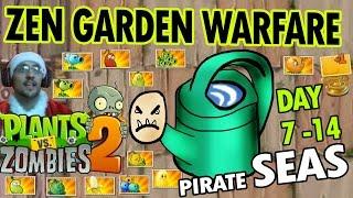 PVZ 2: ZEN GARDEN WARFARE! Pirate Seas Day 7 - 14 (Duddy Claus has a Cold Face Cam)