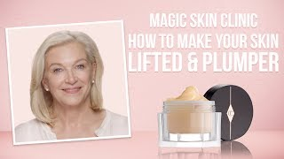 How To Make Your Skin Lifted & Plumper | Charlotte Tilbury