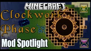 Clockwork Phase Mod Spotlight - Clockwork tools. Time sands and more (Minecraft 1.7.10).