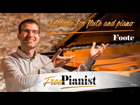 Mélodie for flute and piano - KARAOKE / PIANO ACCOMPANIMENT - Op.31 n.2 - Foote