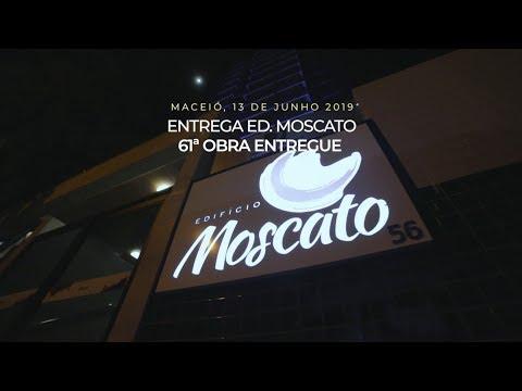 Entrega do Edifício Moscato - Maceió/AL