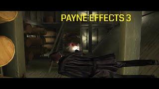 Max Payne 2 Payne Effects 3 mod(Max Payne 3 mod)