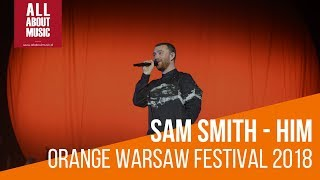 Sam Smith - HIM (live at Orange Warsaw Festival 2018)