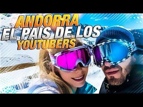 ANDORRA | El PAÍS De Los YOUTUBERS
