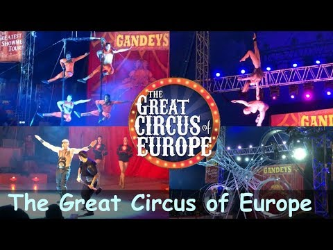 The Great Circus Of Europe 2019 In Hong Kong!!