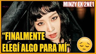 MINZY por fin revela las RAZONES por las que dejó 2NE1 😢 ¿YG injusto?