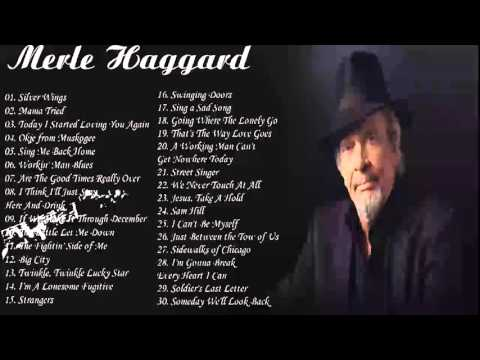 Merle Haggard Greatest Hits _  Merle Haggard Best Songs HD HQ Mp3