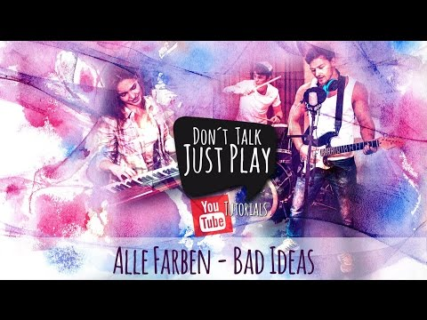 ALLE FARBEN - BAD IDEAS - Acoustic Cover unplugged - How to play on Guitar-Tutorial+Chords+Tabs