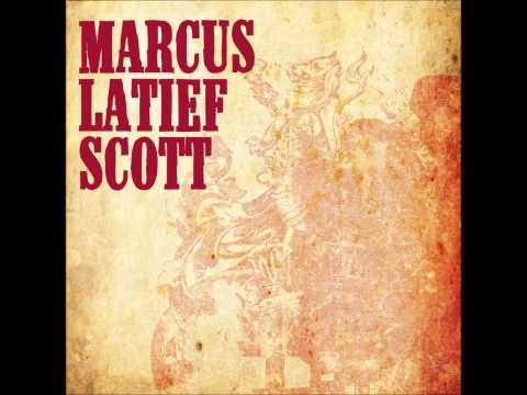 Marcus Latief Scott - Got Me In A Trance