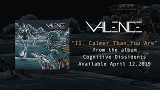 Valence II. Calmer Than You Are.mp3