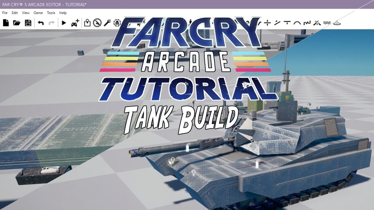 Custom Tank Build Far Cry 5 Arcade Map Editor Tutorial Youtube
