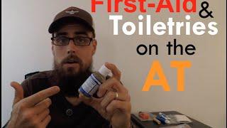 First Aid & Toiletries on an AT Thru Hike