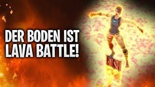 DER BODEN IST LAVA BATTLE! 🔥 | Fortnite: Battle Royale