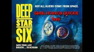 GBHBL Horror Quickie: DeepStar Six (1989)
