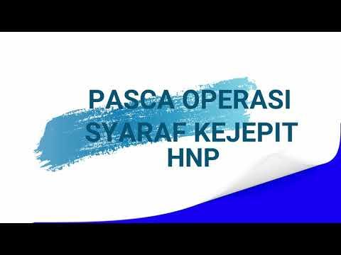Pasca/Setelah operasi saraf kejepit(HNP)