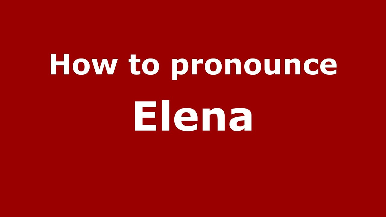 What does the name Elena mean
