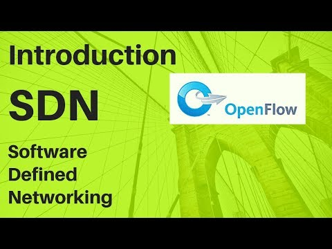 Introduction to SDN (Software defined network) - SDN and Openflow Architecture