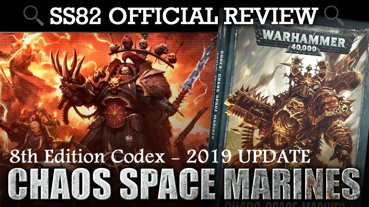 *NEW* Codex Chaos Space Marines Warhammer 40K 8th Edition 2019 SS82 REVIEW