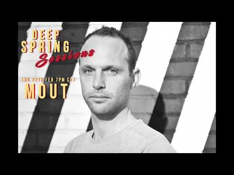 Deep Spring Sessions #24 - MOUT
