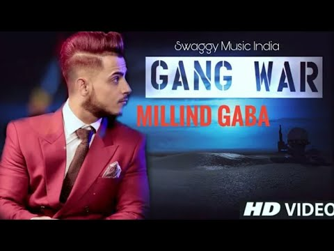 Millind Gaba - Gang War | New Song 2017 | Drink Like A Fish New Song
