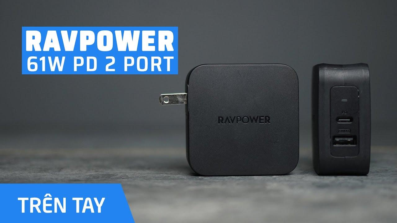 Trên tay RavPower 61W 2 PORT PD