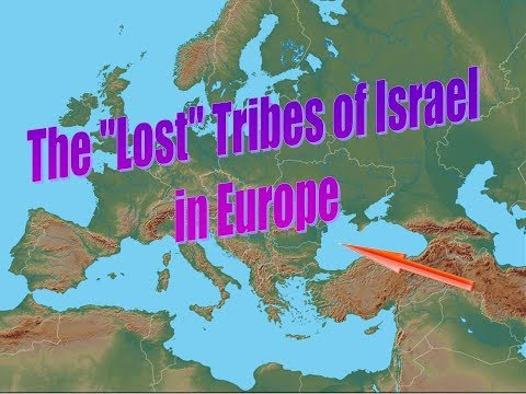 The 'Lost' Tribes of Israel in Europe