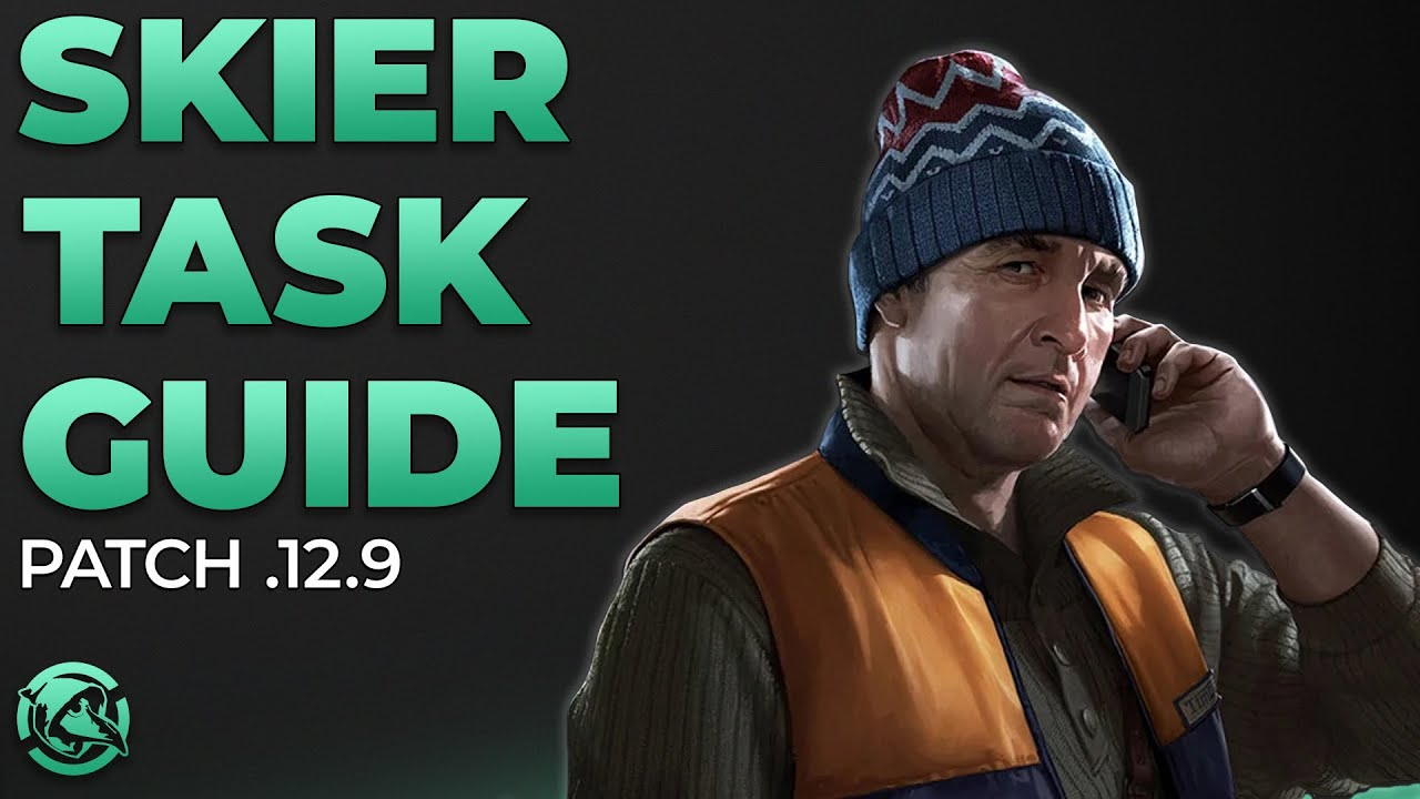 Download Ultimate Skier Task Guide Patch .12.9 - Escape from Tarkov
