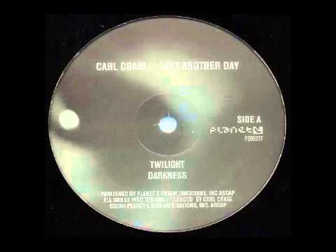 Carl Craig - Twilight