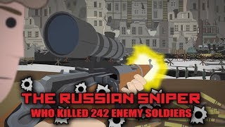 The Russian Sniper who killed 242 Enemy Soldiers