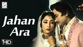 Jahan Ara - Mala Sinha, Bharat Bhushan - Historical Drama Movie - HD