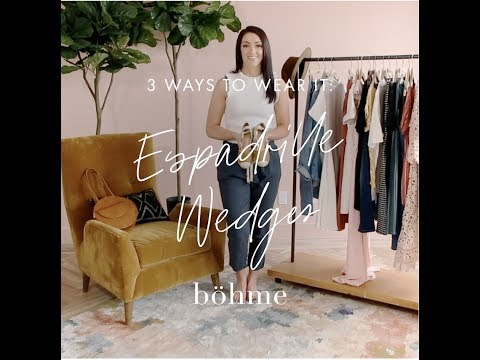 3 Ways to Wear It: Espadrille Wedges