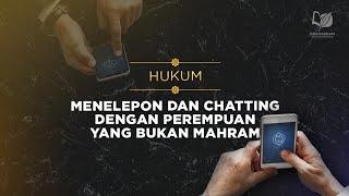 Download Video Hukum Menelepon dan Chatting dengan Perempuan yang Bukan Mahram - Tanya-Jawab MP3 3GP MP4