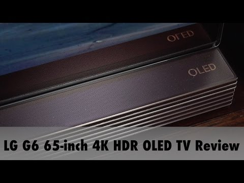 LG G6 65-inch 4K HDR OLED TV Review