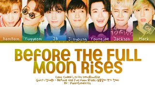 GOT7 (갓세븐) - Before the Full Moon Rises (Traducida al Españo…