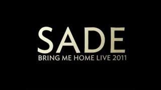 """Sade """"Bring Me Home Live 2011"""" Trailer"""