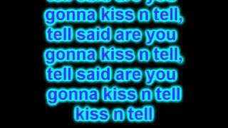 Justin Bieber- Kiss and Tell (Lyrics On  Screen) 2010