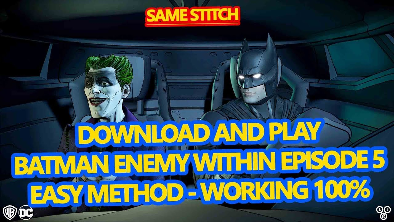 Batman Enemy Within Episode 1-5 (ALL EPISODES) Download-Install & Play