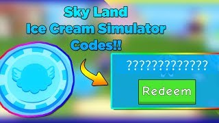 *SKY LAND UPDATE CODES*ICE CREAM SIMULATOR ROBLOX NEW CODES